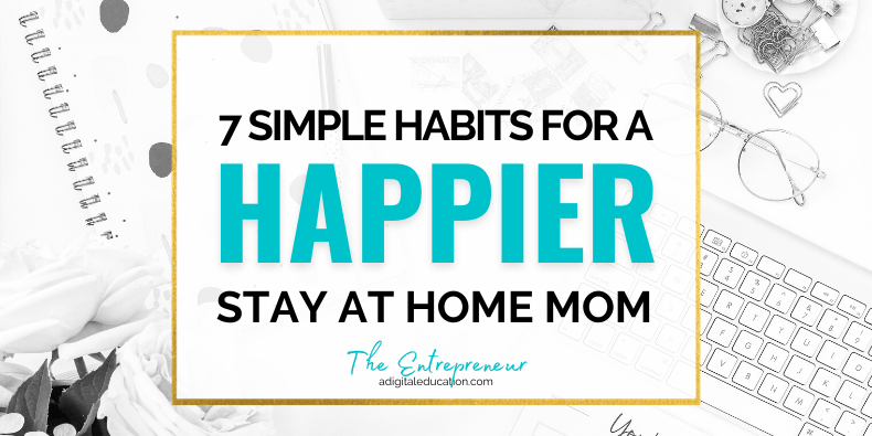 how to be happy as a stay at home mom feature image