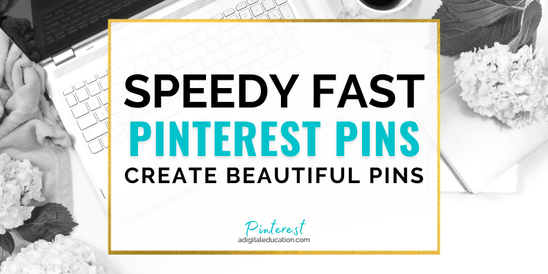 how to create beautiful pinterest pins super fast feature image