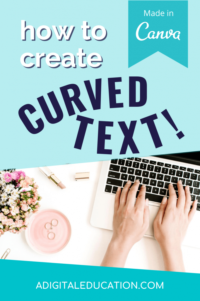 how to create curved text in canva