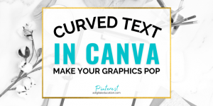 how-to-curve-text-in-canva-feature-image