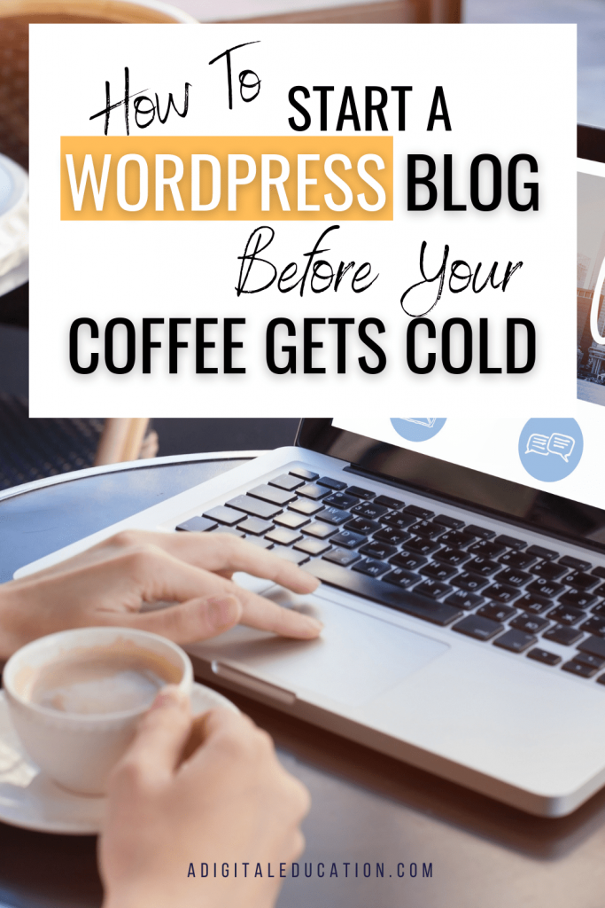 how to start a wordpress blog before your coffee gets cold