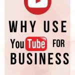 why use youtube for business now